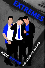 Extremes (Scientific Method Universe Book 8) Kindle Edition
