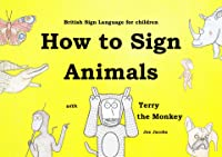 How To Sign Animals With Terry The Monkey (B.S.L.