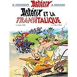 Astérix  - Astérix et la Transitalique - n°37 (French Edition)