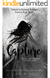 Capture: A Paranormal Romance Anthology Book One (Flirtation with Darkness 1)