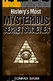 History's Most Mysterious Secret Societies