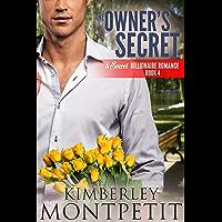 The Owner's Secret (A Secret Billionaire Romance Book 4) (English Edition)