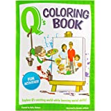 Q's Coloring and Activity Book: social skills, manners, better behavior!
