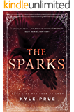 The Sparks: Book I of the Epic Feud Trilogy (The Feud Trilogy 1)