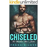 CHISELED: The Mountain Man's Babies