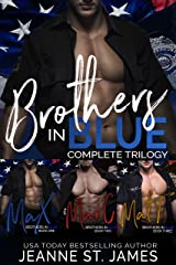 Brothers in Blue: The Complete Trilogy: Brothers in Blue Boxed Set - Books 1-3 Kindle Edition