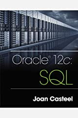 Oracle 12c: SQL Kindle Edition