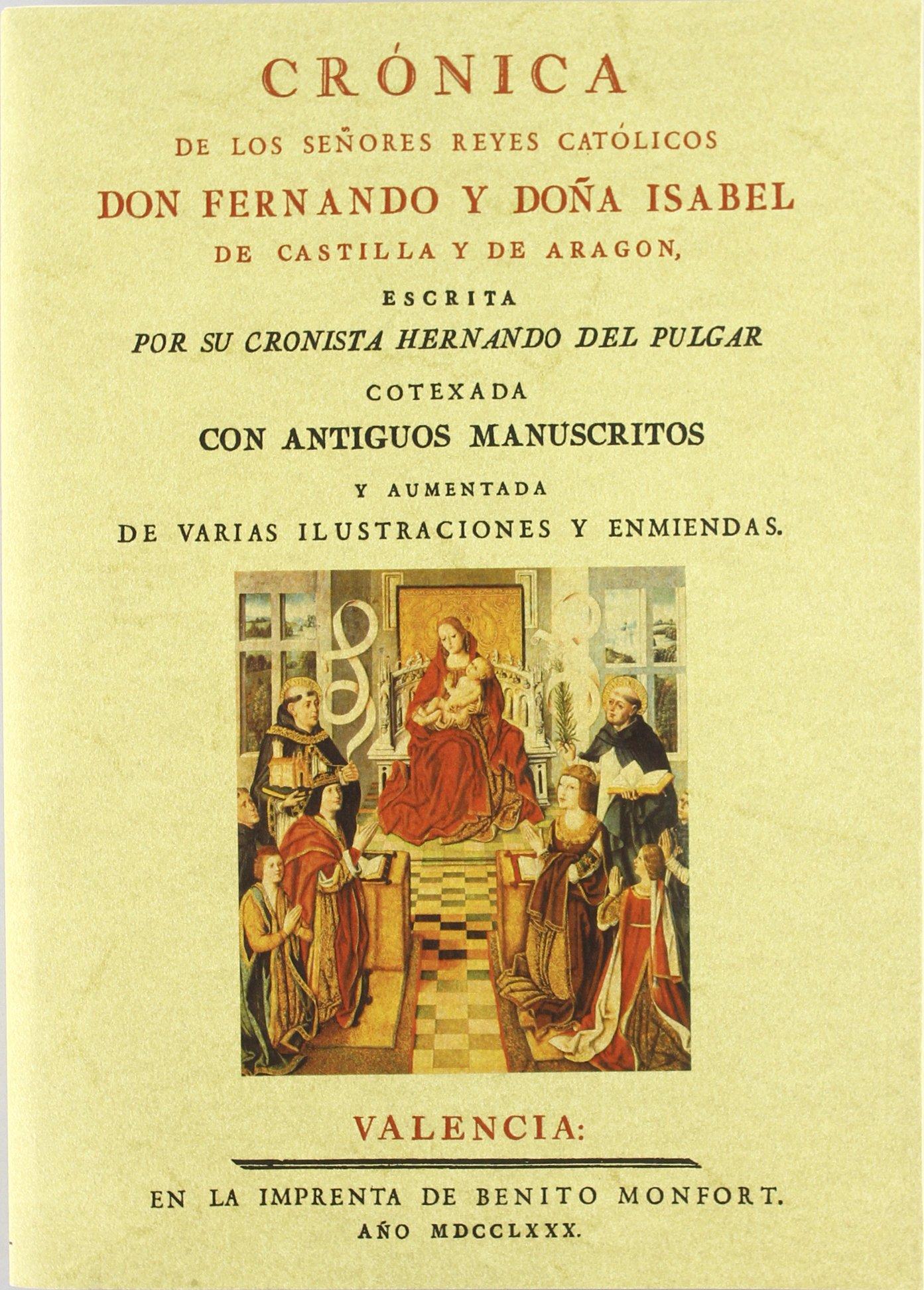 Cronica de los señores Reyes Catolicos Don Fernando y Donna Isabel: Amazon.es: del Pulgar, Hernando: Libros