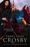 Once Upon a Kiss: A Medieval Romance (Medieval Heroes Book 3) (English Edition)