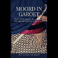 Moord in Garoet: Een reis langs de geesten en spookhuizen van Java