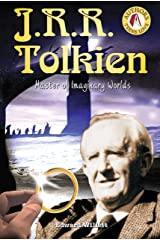 J.R.R. Tolkien: Master of Imaginary Worlds (Authors Teens Love) Library Binding