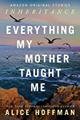 Everything My Mother Taught Me (Inheritance collection) Kindle Edition