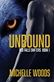 Unbound (Red Falls Shifters Book 1)