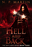 Hell And Back (Watchers Book 3)