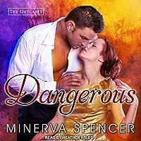 Dangerous: Outcasts Series, Book 1