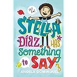 Stella Díaz Has Something to Say (Stella Diaz, 1)