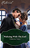 Waltzing With The Earl