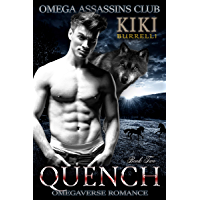 Quench: Omega Assassins Club Book Two (English Edition)
