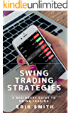 Swing Trading Strategies: A Beginners Guide To Swing Trading