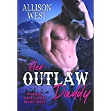 Her Outlaw Daddy (Western Daddy Doms Book 3)