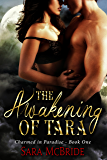 The Awakening of Tara: Charmed in Paradise Series-Book One (BBW Witches and Wizards Paranormal Romance)