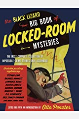 The Black Lizard Big Book of Locked-Room Mysteries (Vintage Crime/Black Lizard Original) Kindle Edition
