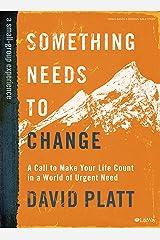Something Needs to Change - Bible Study Book Paperback