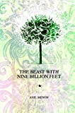 The Beast with Nine Billion Feet