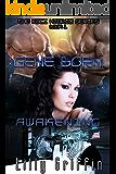 Gene Born: Awakening (The Koci Hybrid Series Book 1)