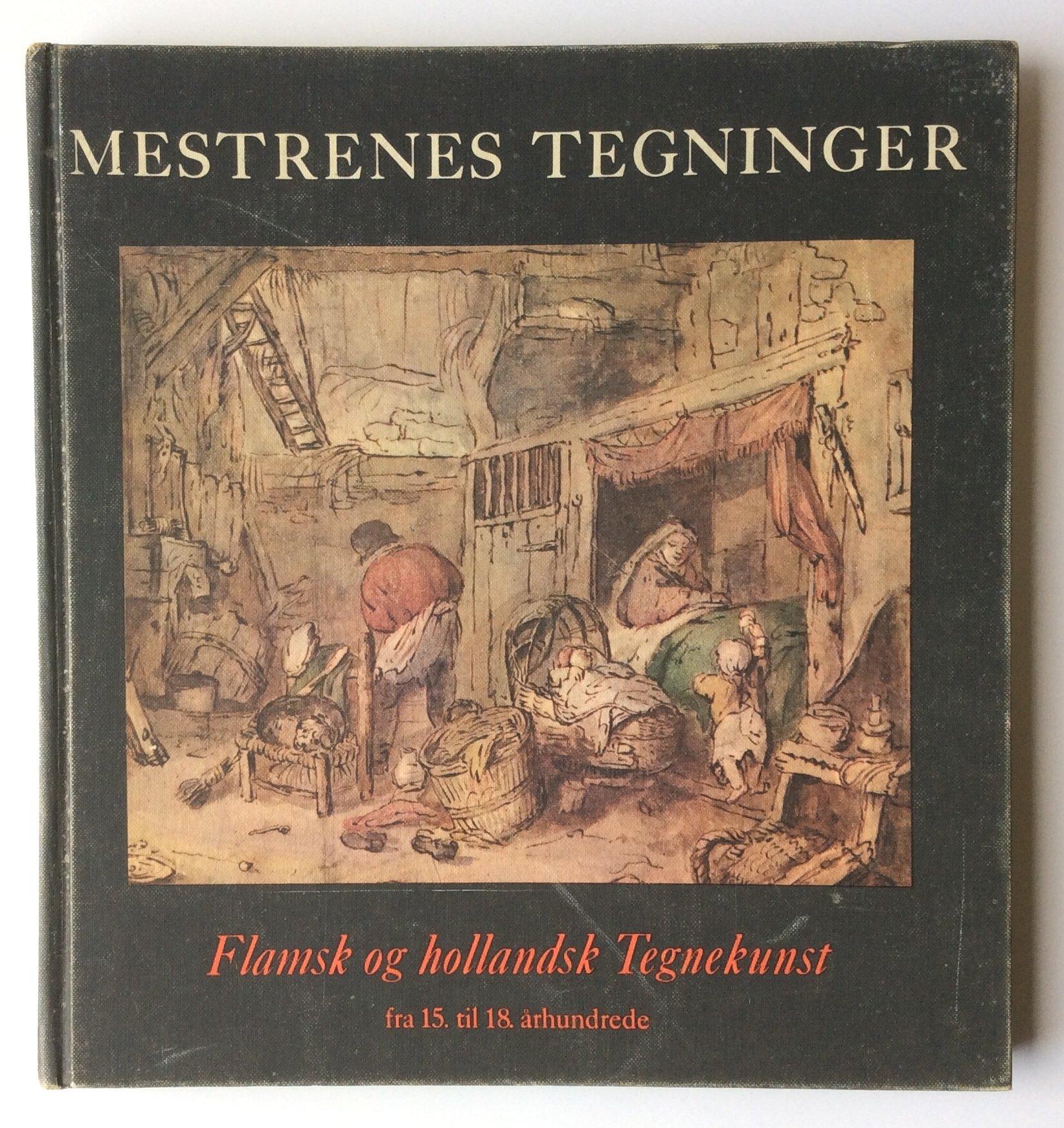 flamsk og hollandsk tegnekunst fra 15 til 18 arhundrede mestrenes tegninger danish edition