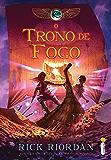 O trono de fogo (As crônicas do Kane Livro 2)