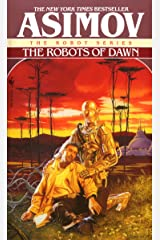 The Robots of Dawn (The Robot Series Book 3) Kindle Edition