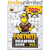 FORTNITE DRAWING GUIDE (Part 2): How to draw Fortnite skins ~ 200+ Page Guide (Unofficial book)