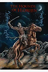 The Hounds of Harujin: The Complete Omnibus Kindle Edition