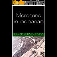 Maracanã, in memoriam