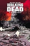 Walking Dead T12 : Un monde parfait