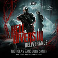 Hell Divers III: Deliverance: The Hell Divers series, Book 3