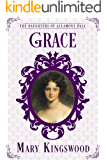Grace (The Daughters of Allamont Hall Book 5) (English Edition)