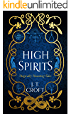High Spirits: A Haunting and Fantastical Collection of Supernatural Tales