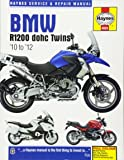 Haynes BMW R1200 Dohc Twins Service and Repair Manual: '10 to '12