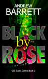 Black by Rose (CSI Eddie Collins Book 2)