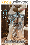 Trembling Hearts: Part 1 (Two Hearts as One Book 2)