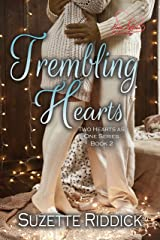 Trembling Hearts: Part 1 (Two Hearts as One Book 2) Kindle Edition