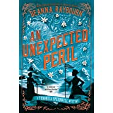 An Unexpected Peril (A Veronica Speedwell Mystery Book 6)