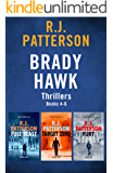 The Brady Hawk Series: Books 4-6 (The Brady Hawk Series Boxset Book 2)