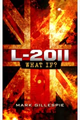 L-2011 (The Future of London Book 1) Kindle Edition