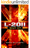 L-2011 (The Future of London Book 1)