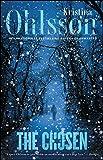 The Chosen: A Novel (The Fredrika Bergman Series)