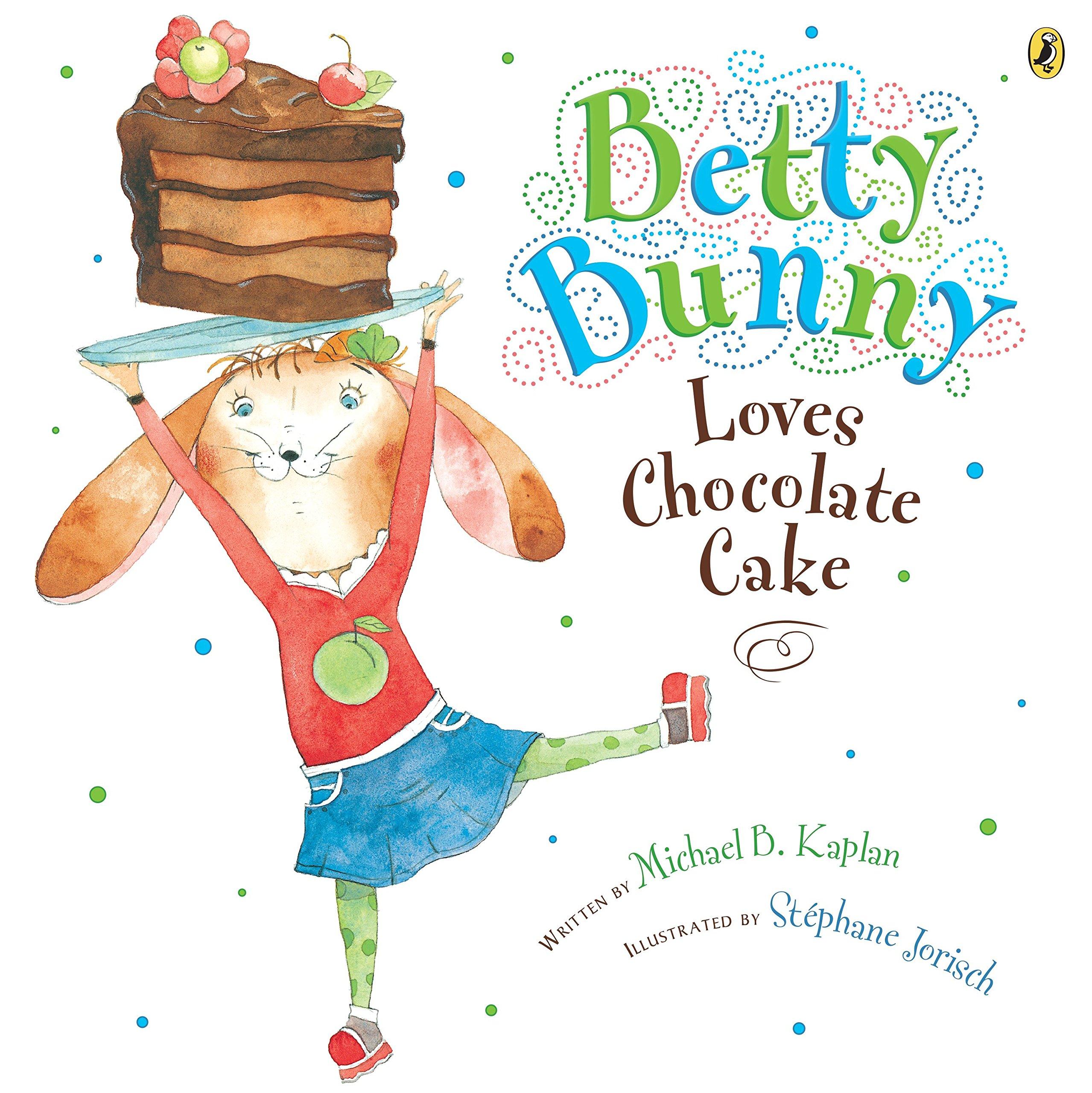 Betty Bunny Loves Chocolate Cake ebook