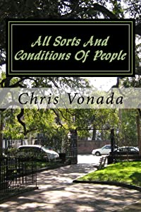 All Sorts And Conditions Of People